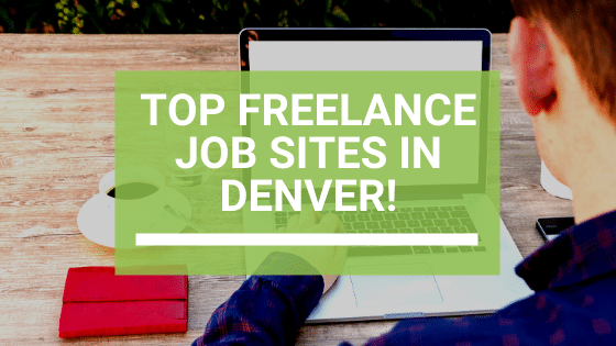 Top 5 Job Resources for Denver Freelancers