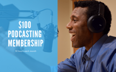 A New Podcasting Membership for $100