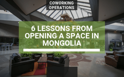 6 lessons I Learned From Opening a Coworking Space in Mongolia